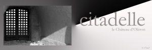La Citadelle par le photographe Gérard Chemit