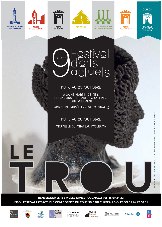 Festival d'Arts Actuels sur le thème Le Trou